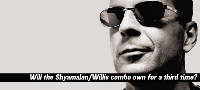 Bruce Willis and M. Night Shamalan