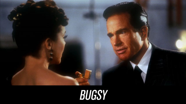 Watch Bugsy on Netflix Instant