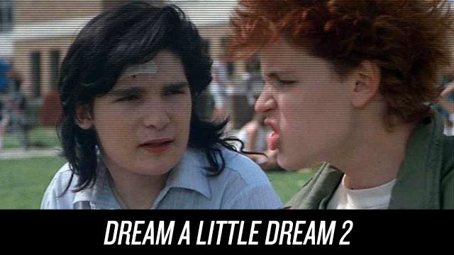 Watch Dream a Little Dream 2 on Netflix Instant