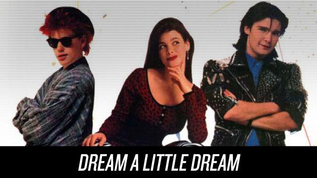 Watch Dream a Little Dream on Netflix Instant