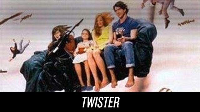 Watch Twister on Netflix Instant
