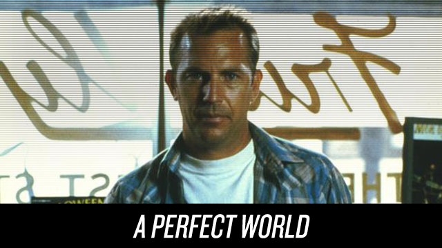 Watch A Perfect World on Netflix Instant