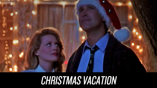 Watch Christmas Vacation on Netflix Instant