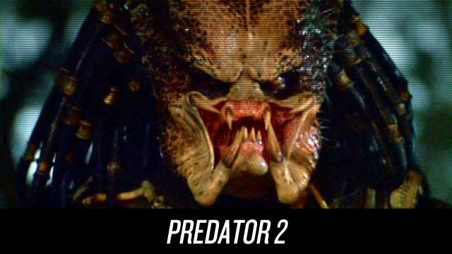 Watch Predator 2 on Netflix Instant