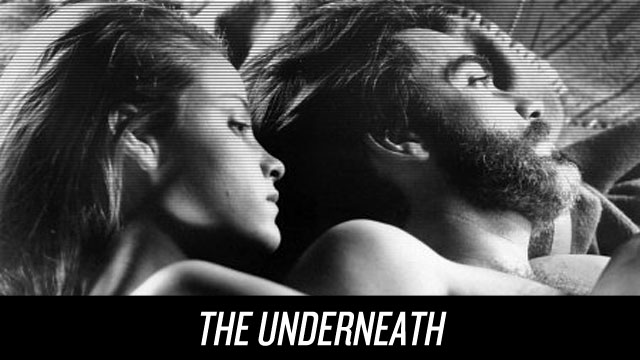 Watch The Underneath on Netflix Instant