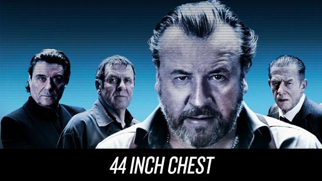 Watch 44 Inch Chest on Netflix Instant