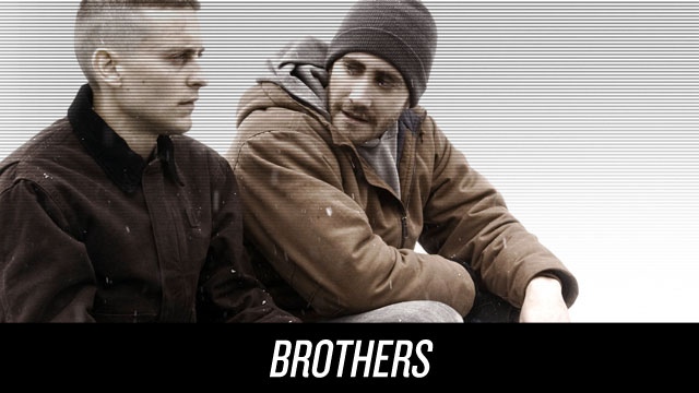 Watch Brothers on Netflix Instant