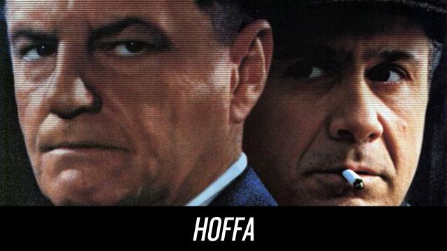 Watch Hoffa on Netflix Instant