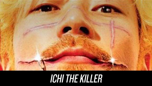 Watch Ichi the Killer on Netflix Instant