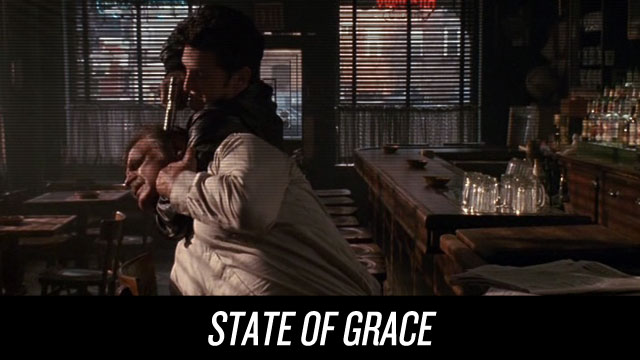 Watch State Of Grace on Netflix Instant