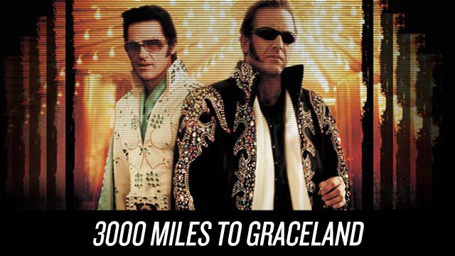 Watch 3000 Miles to Graceland on Netflix Instant