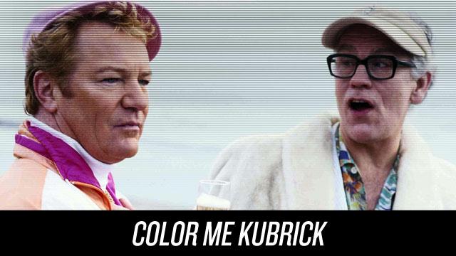 Watch Color Me Kubrick on Netflix Instant