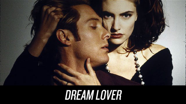 Watch Dream Lover on Netflix Instant