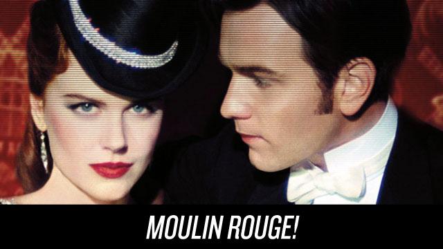 Watch Moulin Rouge!t on Netflix Instant