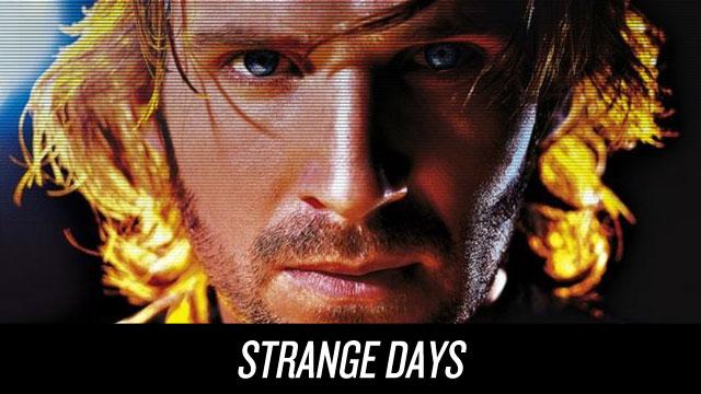 Watch Strange Days on Netflix Instant