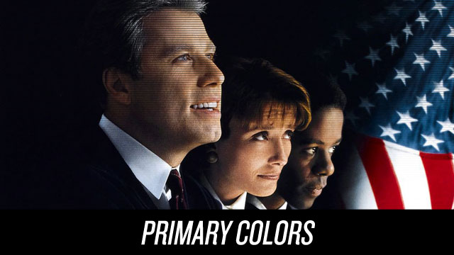 Watch Primary Colors on Netflix Instant