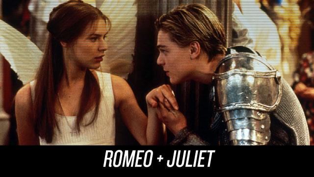 Watch Romeo + Juliet on Netflix Instant