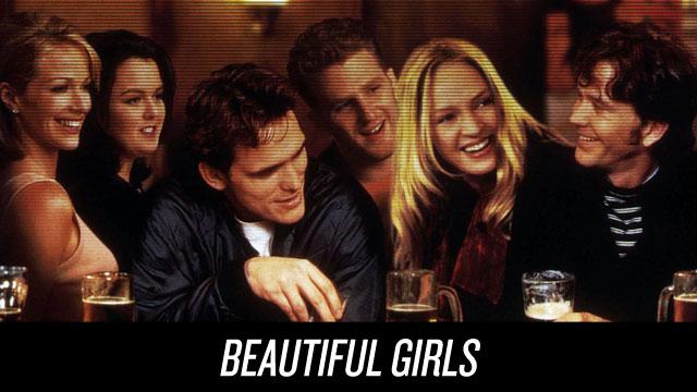 Watch Beautiful Girls on Netflix Instant