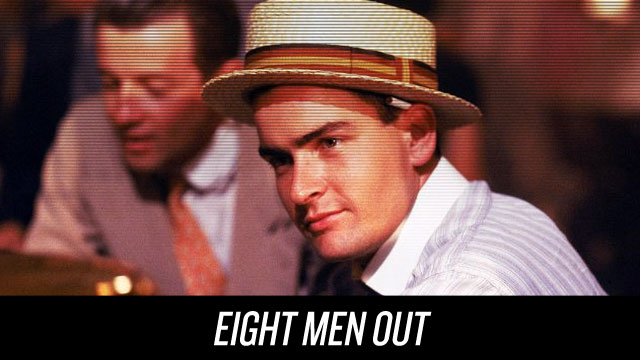 Watch Eight Men Out on Netflix Instant