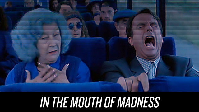 In the Mouth of Madness on Netflix Instant