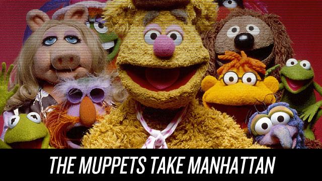 Watch The Muppets Take Manhattan on Netflix Instant