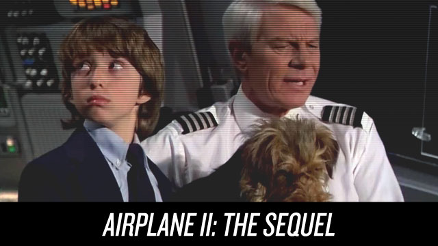 Watch Airplane II: The Sequel on Netflix Instant