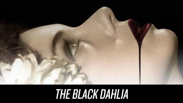 Watch The Black Dahlia on Netflix Instant