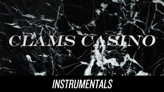 Clams Casino: Instrumentals