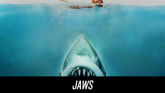 Watch Jaws on Netflix Instant