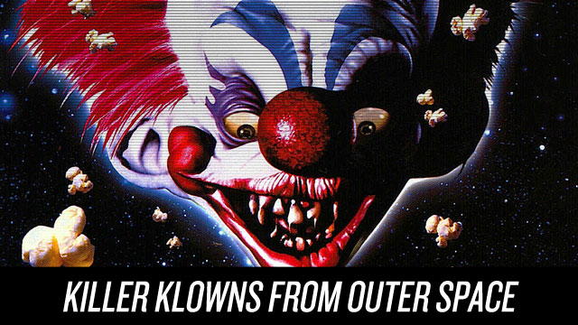 Watch Killer Klowns From Outer Space on Netflix Instant