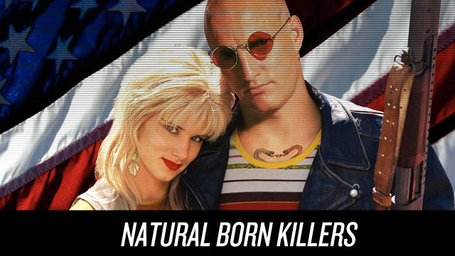 Watch Natural Born Killers on Netflix Instant