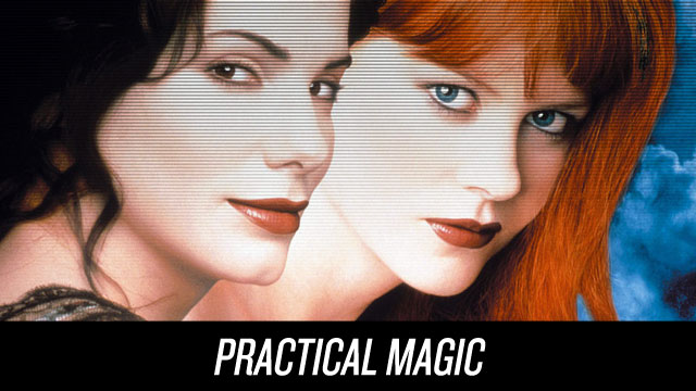 Watch Practical Magic on Netflix Instant