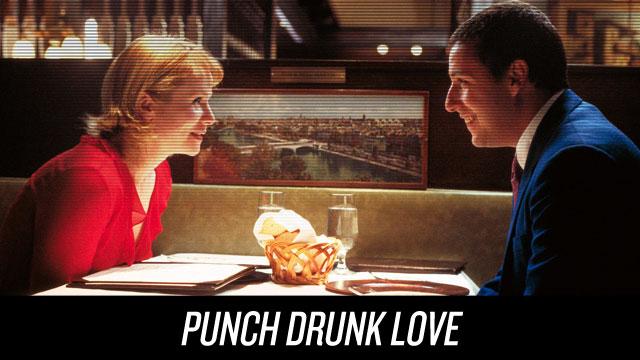 Watch Punch Drunk Love on Netflix Instant