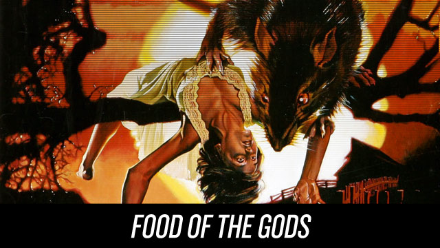 Watch Food of the Gods on Netflix Instant
