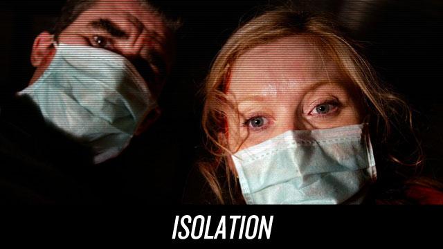 Watch Isolation on Netflix Instant