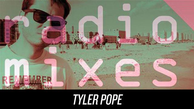 DFA Radiomix Tyler Pope