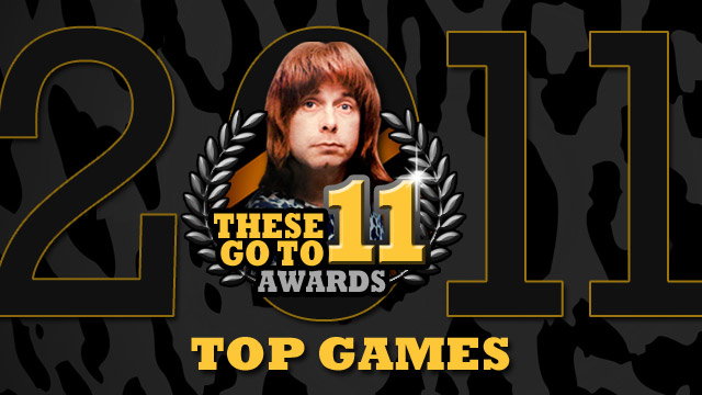 These Go to 11 Awards: Top Games