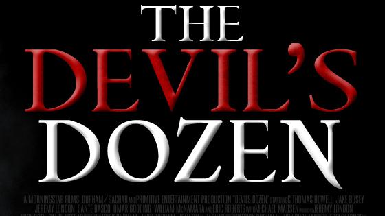 Jeremy London directed The Devil's Dozen