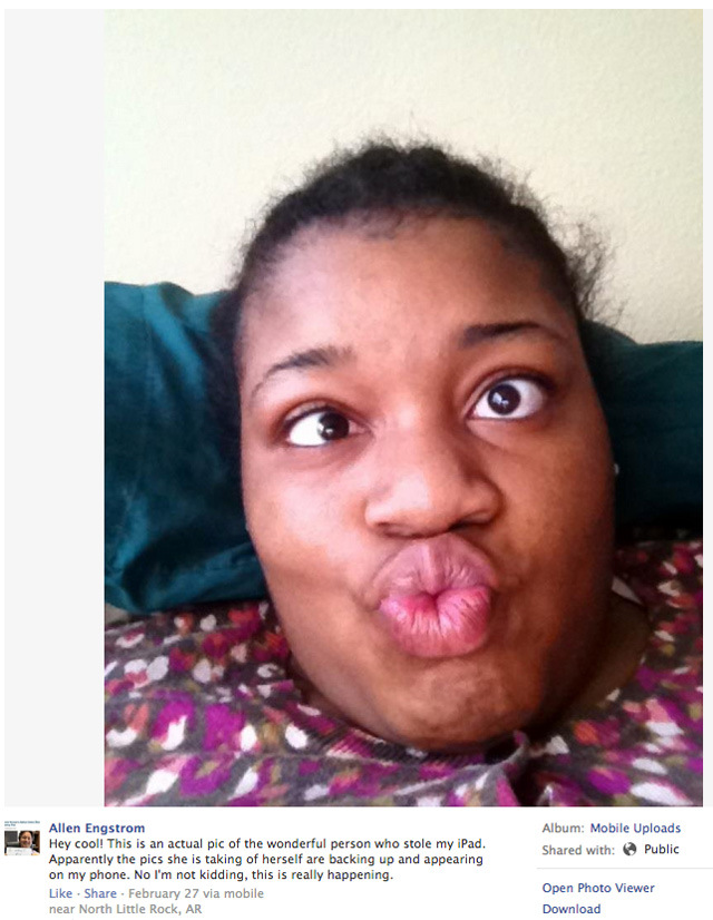 A man's iPad was stolen from him, and the thief has been taking pictures of herself that appear on his devices