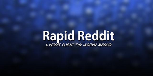 best reddit apps for android rapid reddit