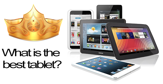 what is the best tablet, best tablet,