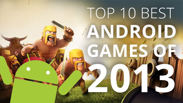 best android games 2013