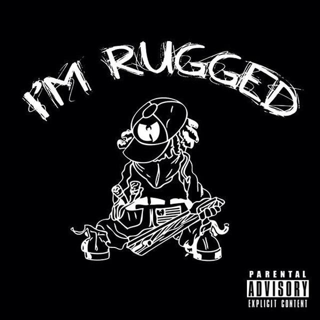 I'm Rugged Album Cover Wu-Tang Rapper Hit-and-Run