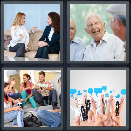 4 Pics 1 Word Answer 4 letters for women sitting on couch talking, old men laughing, group of friends, fingers to symbolize messaging