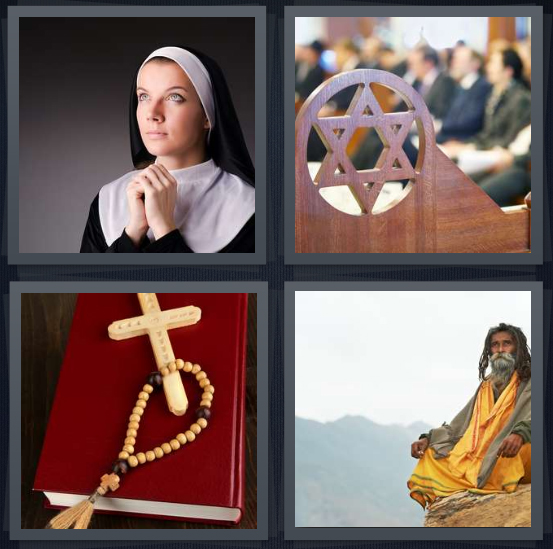 4 Pics 1 Word Answer 4 letters for nun praying with hands clasped, Jewish Star of David in temple pew, rosary and cross on Bible, Hindu baba on mountain in orange robe