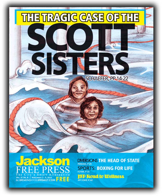 Scott Sisters Lawyer Dead, Scott Sisters Jackson Free Press Cover