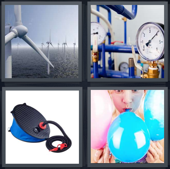 4 Pics 1 Word Answer 4 letters for wind turbine in ocean, pressure gauge, tire pump, person with blue face blowing balloon