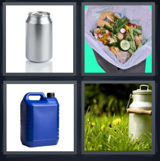 4 Pics 1 Word Answer 3 letters for aluminum beverage container, trash with compost, oil bucket, milk