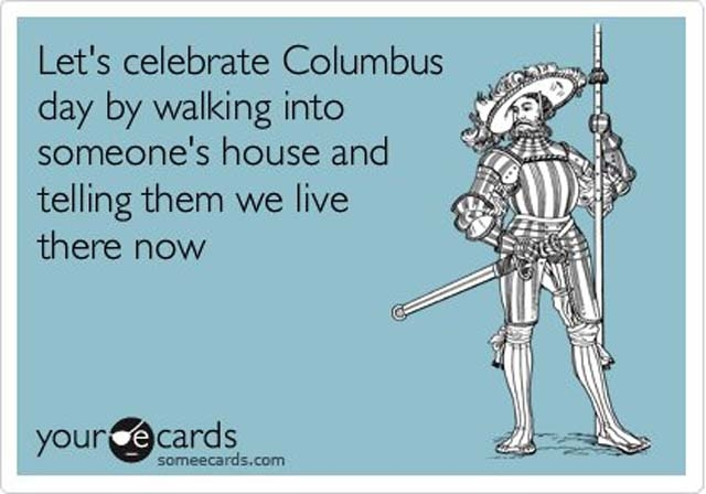columbus day memes, columbus day meme, funny columbus day pictures