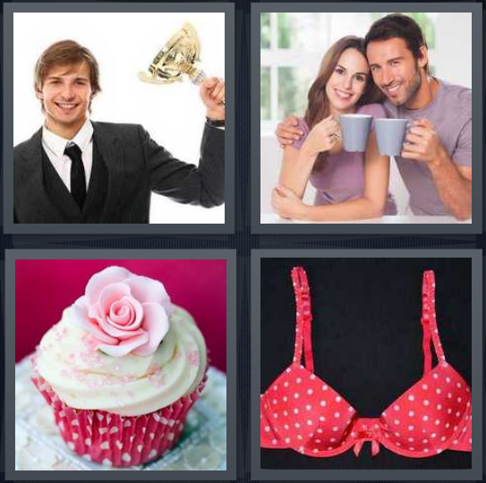 4 Pics 1 Word Answer 3 letters for man holding brass trophy, couple holding mugs, cupcake with rose, bra with polka dots